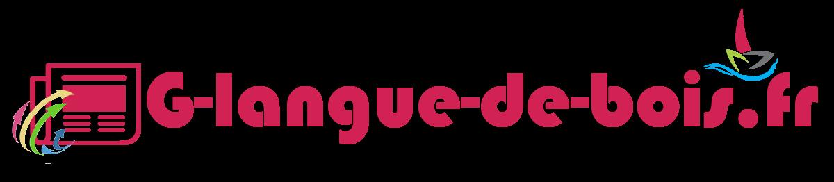 G-langue-de-bois.fr : Blog des news et des actualités.